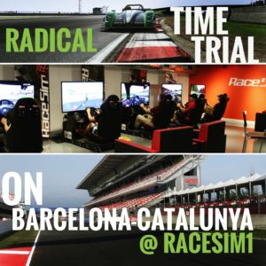 RaceSim1 Time Trial August 2017 Radical SR8-RX on Barcelona-Catalunya